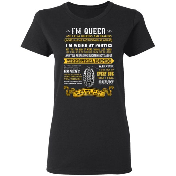 I'm Queer And I Play Dungeons And Dragons Have Noticeable Adhd T-Shirts, Hoodies, Sweater Apparel 7