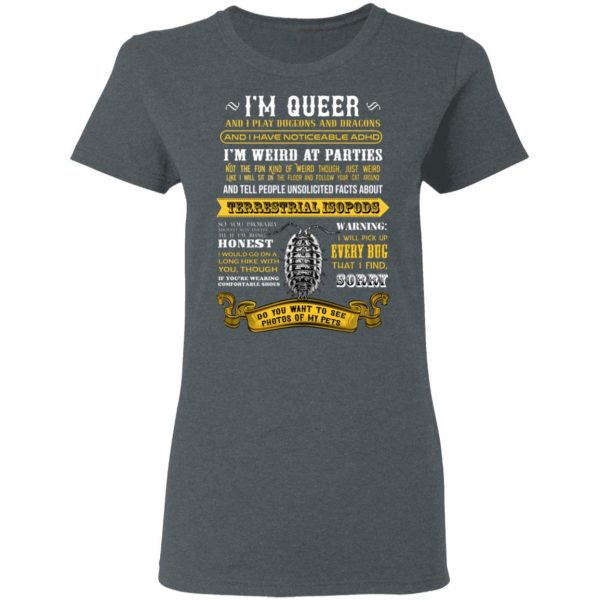 I'm Queer And I Play Dungeons And Dragons Have Noticeable Adhd T-Shirts, Hoodies, Sweater Apparel 8