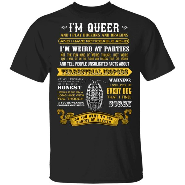 I'm Queer And I Play Dungeons And Dragons Have Noticeable Adhd T-Shirts, Hoodies, Sweater Apparel 3