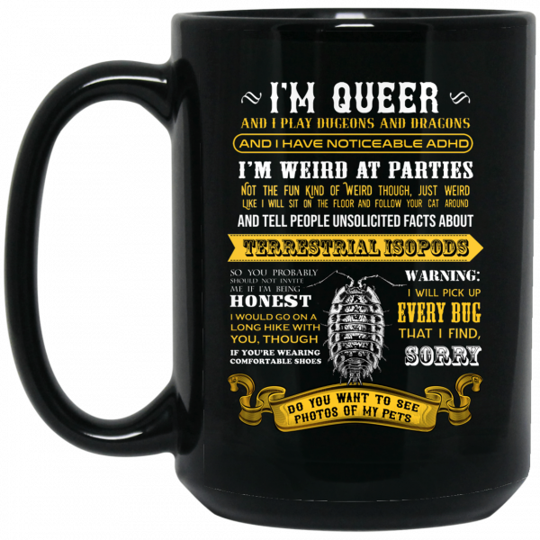 I'm Queer And I Play Dungeons And Dragons Have Noticeable Adhd Mug Coffee Mugs 4