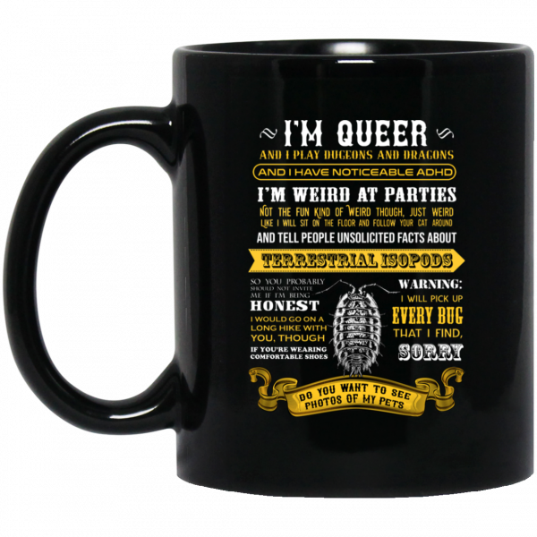 I'm Queer And I Play Dungeons And Dragons Have Noticeable Adhd Mug Coffee Mugs 3