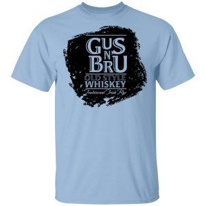 Gus N Brew Whiskey T-Shirts, Hoodies, Sweater Apparel