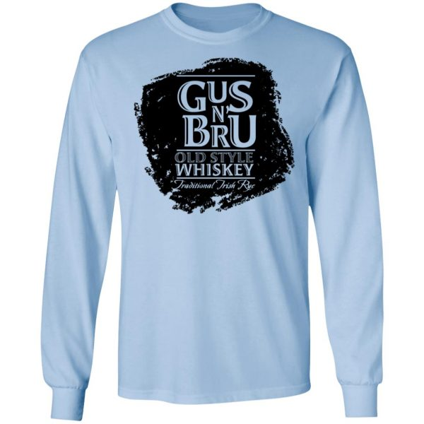 Gus N Brew Whiskey T-Shirts, Hoodies, Sweater Apparel 11