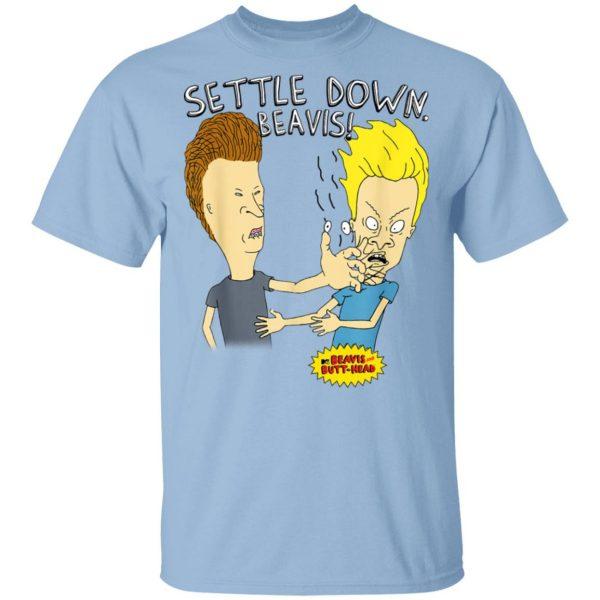 Beavis And Butt-Head Settle Down Beavis T-Shirts, Hoodies, Sweater Apparel 3