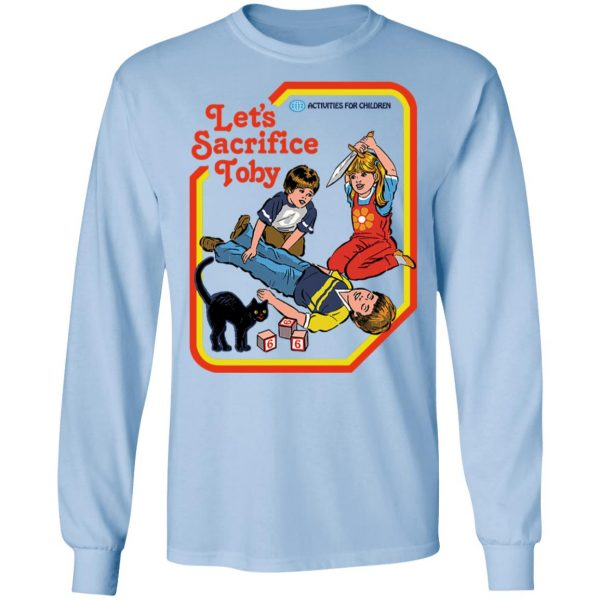 Let's Sacrifice Toby T-Shirts, Hoodies, Sweater Apparel 11