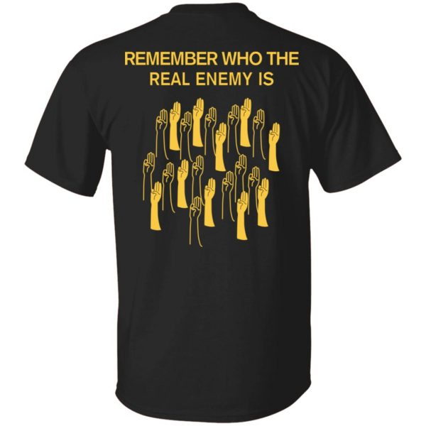 Remember Who The Real Enemy Is The Hunger Games T-Shirts, Hoodies, Sweater Apparel 4
