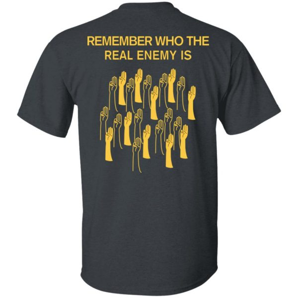 Remember Who The Real Enemy Is The Hunger Games T-Shirts, Hoodies, Sweater Apparel 6