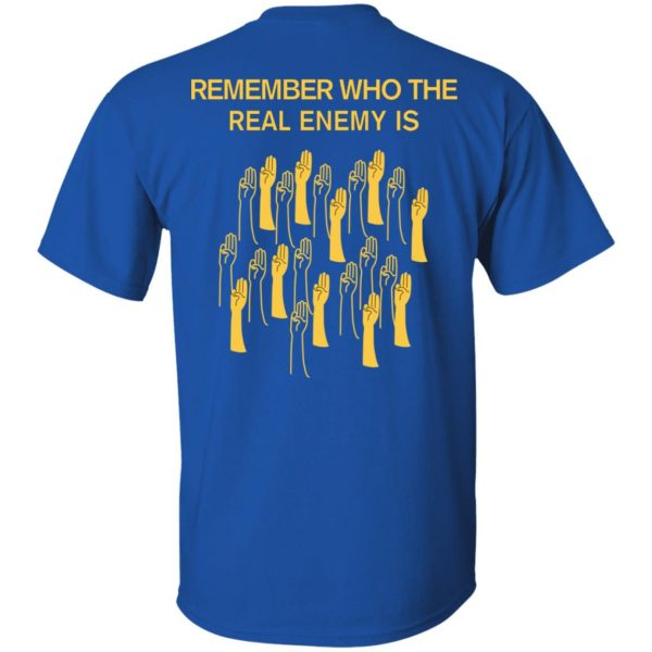 Remember Who The Real Enemy Is The Hunger Games T-Shirts, Hoodies, Sweater Apparel 10
