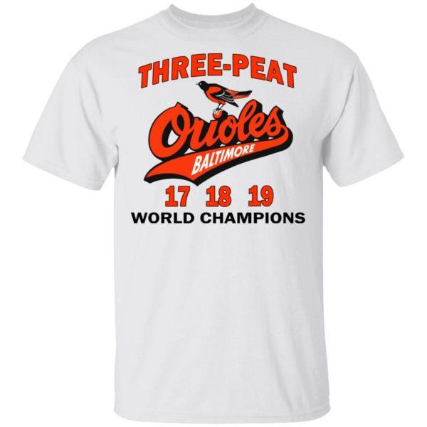 Three Peat Orioles Baltimore World Champions T-Shirts, Hoodies, Sweater Apparel 4