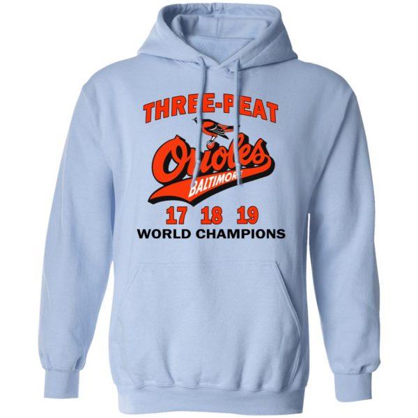 Three Peat Orioles Baltimore World Champions T-Shirts, Hoodies, Sweater Apparel 14