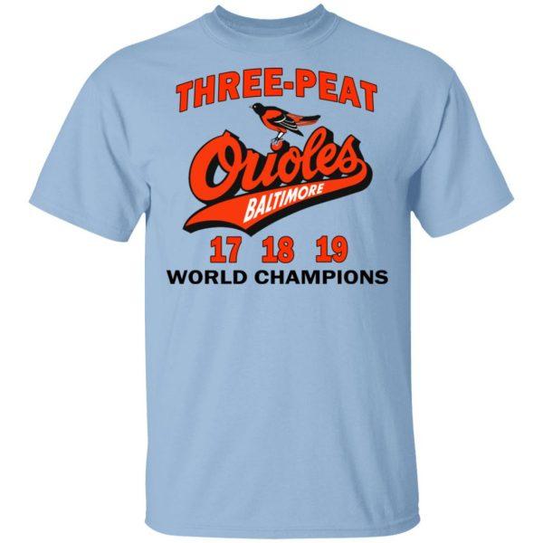 Three Peat Orioles Baltimore World Champions T-Shirts, Hoodies, Sweater Apparel 3