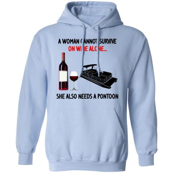 A Woman Cannot Survive On Wine Alone She Also Needs A Pontoon T-Shirts, Hoodies, Sweater Apparel 14