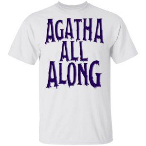 Agatha All Along Wandavision T-Shirts, Hoodies, Sweater Apparel 2