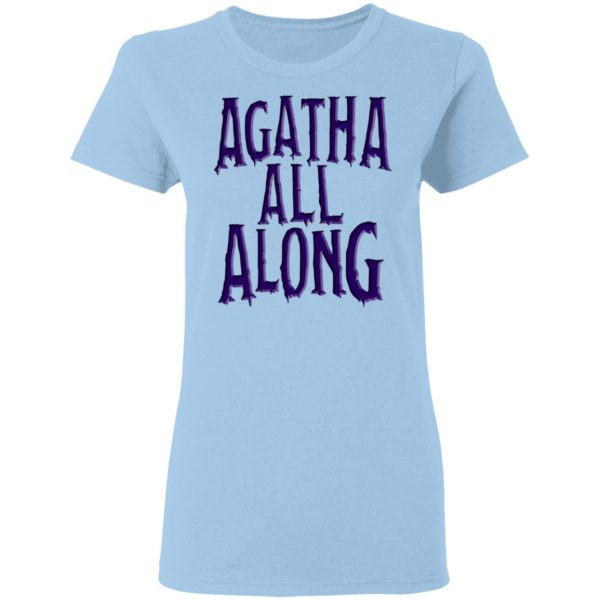 Agatha All Along Wandavision T-Shirts, Hoodies, Sweater Apparel 6