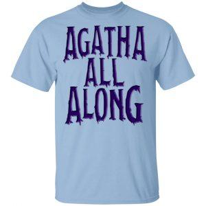 Agatha All Along Wandavision T-Shirts, Hoodies, Sweater Apparel