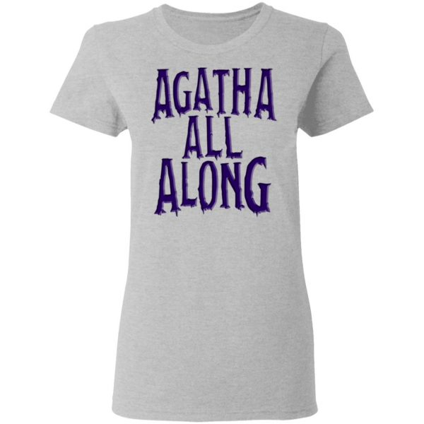 Agatha All Along Wandavision T-Shirts, Hoodies, Sweater Apparel 8