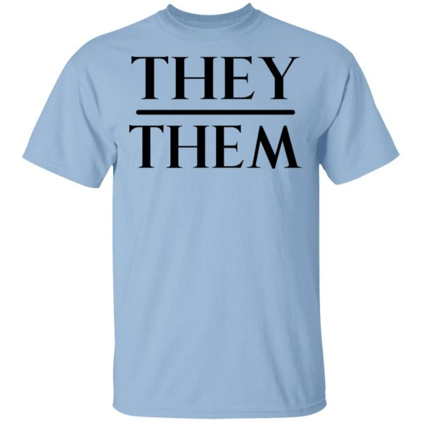 They Them Pronouns T-Shirts, Hoodies, Sweater Apparel 3