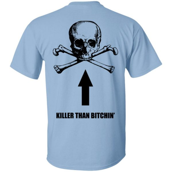 Born To Shit Forced To Wipe Killer Than Bitchin' T-Shirts, Hoodies, Sweater Apparel 3