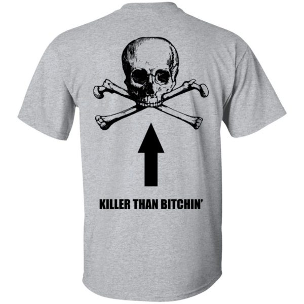 Born To Shit Forced To Wipe Killer Than Bitchin' T-Shirts, Hoodies, Sweater Apparel 7