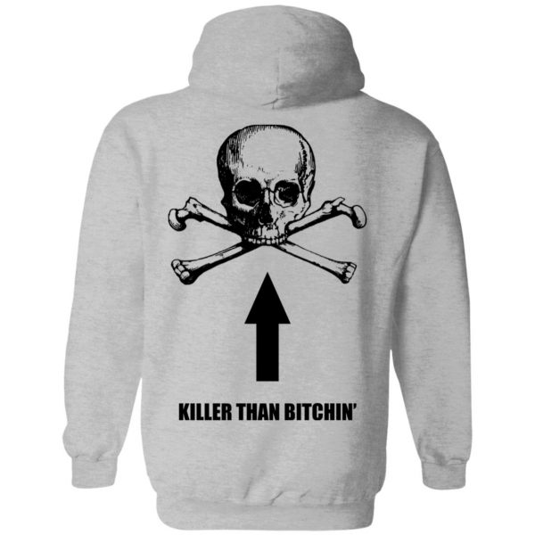 Born To Shit Forced To Wipe Killer Than Bitchin' T-Shirts, Hoodies, Sweater Apparel 15
