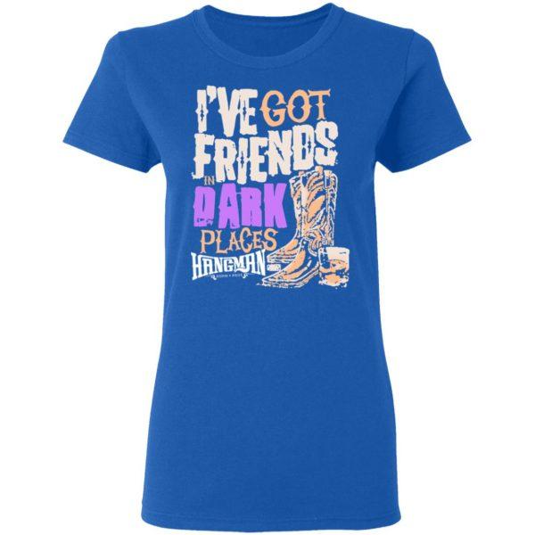 I've Got Friends In Dark Places Hangman Adam Page T-Shirts, Hoodies, Sweater Apparel 10