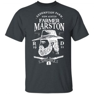 Farmer Marston Redemption Farm New Austin 1911 T-Shirts, Hoodies, Sweater Apparel 2