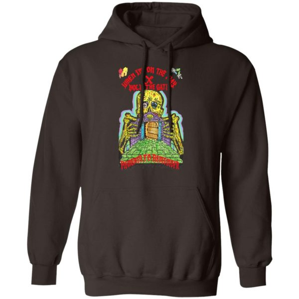 When I'm On The Way Hold The Gate Remember To Remember T-Shirts, Hoodies, Sweater Apparel 11