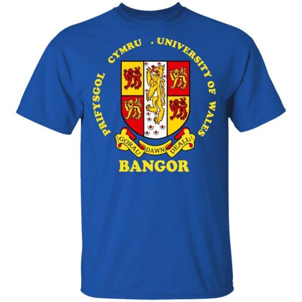 Bangor Prifysgol Cymru University Of Wales T-Shirts, Hoodies, Sweater Apparel 6