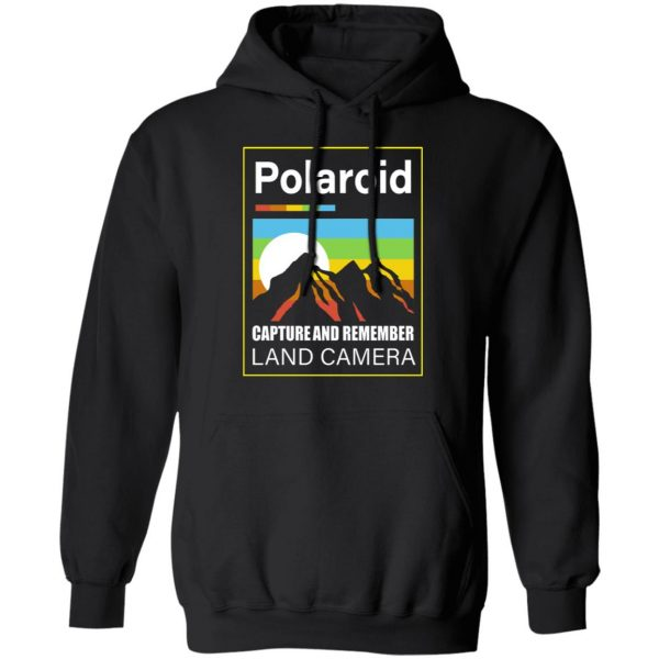 Polaroid Capture And Remember Land Camera T-Shirts, Hoodies, Sweater Apparel 9