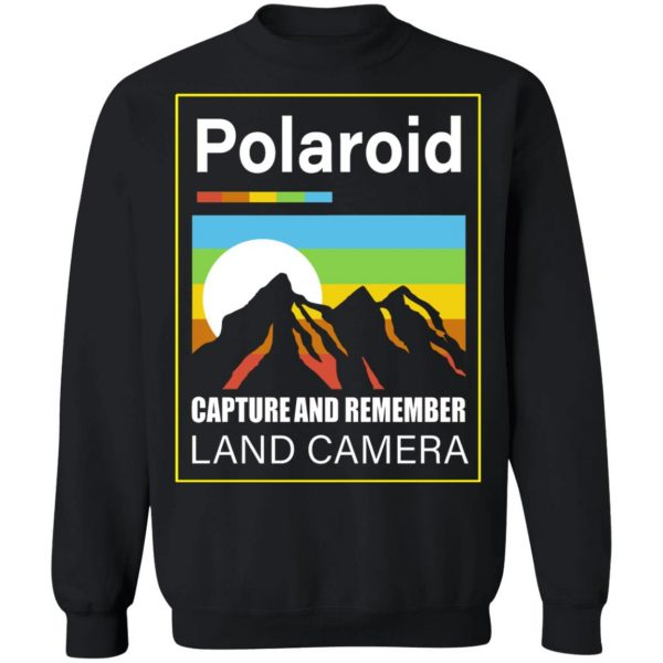Polaroid Capture And Remember Land Camera T-Shirts, Hoodies, Sweater Apparel 13