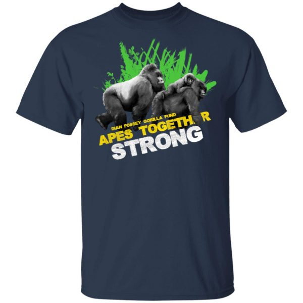 Gorilla Dian Fossey Gorilla Fund Apes Together Strong T-Shirts, Hoodies, Sweater Apparel 5