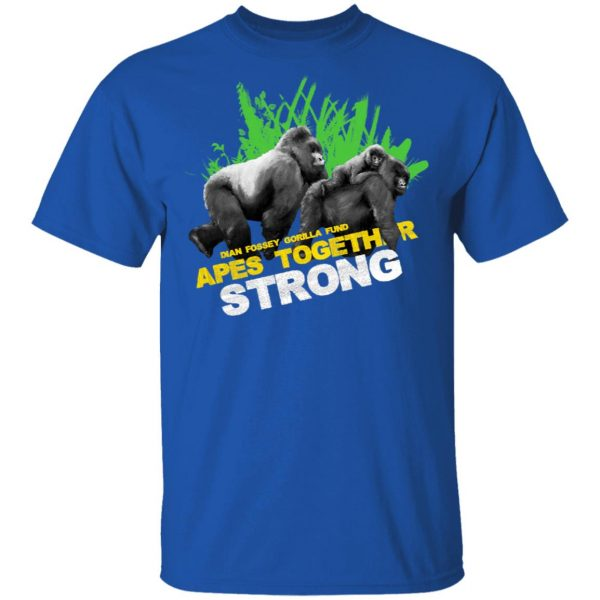 Gorilla Dian Fossey Gorilla Fund Apes Together Strong T-Shirts, Hoodies, Sweater Apparel 6