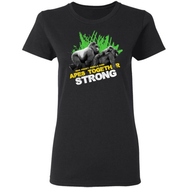 Gorilla Dian Fossey Gorilla Fund Apes Together Strong T-Shirts, Hoodies, Sweater Apparel 7