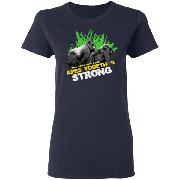 Gorilla Dian Fossey Gorilla Fund Apes Together Strong T-Shirts, Hoodies, Sweater Apparel 8