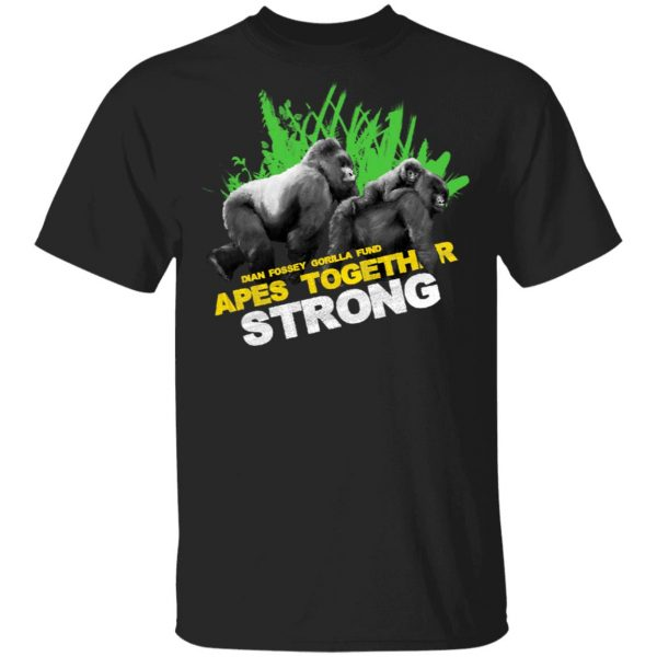 Gorilla Dian Fossey Gorilla Fund Apes Together Strong T-Shirts, Hoodies, Sweater Apparel 3