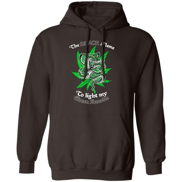 The Black Flame To Light My Green Smoke T-Shirts, Hoodies, Sweater Apparel 11