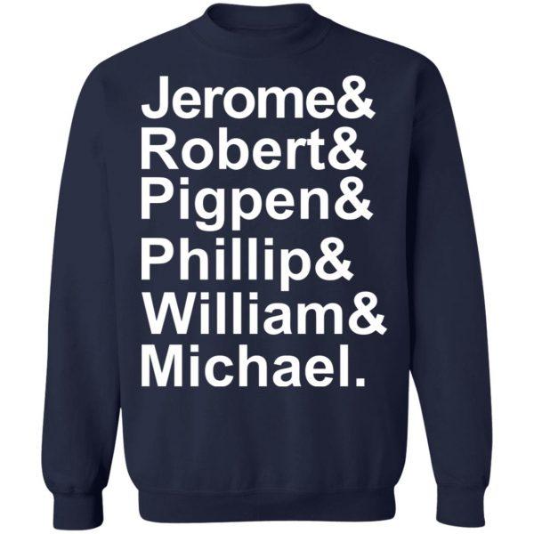 Jerome & Robert & Pigpen & Phillip & William & Michael Grateful Dead T-Shirts, Hoodies, Sweatshirt Apparel 14