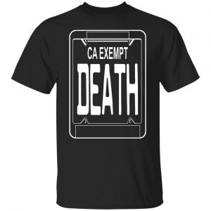 Government Plates By Death Grips Ca Exempt Death T-Shirts, Hoodies, Sweatshirt Apparel