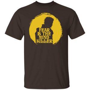 Fear Is The Mind Killer Dune T-Shirts, Hoodies, Sweatshirt Apparel 2