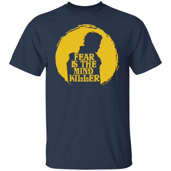 Fear Is The Mind Killer Dune T-Shirts, Hoodies, Sweatshirt Apparel 5