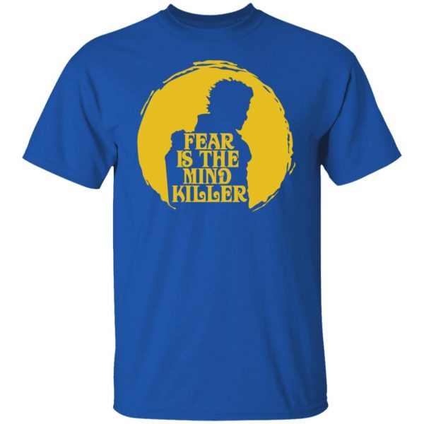 Fear Is The Mind Killer Dune T-Shirts, Hoodies, Sweatshirt Apparel 6