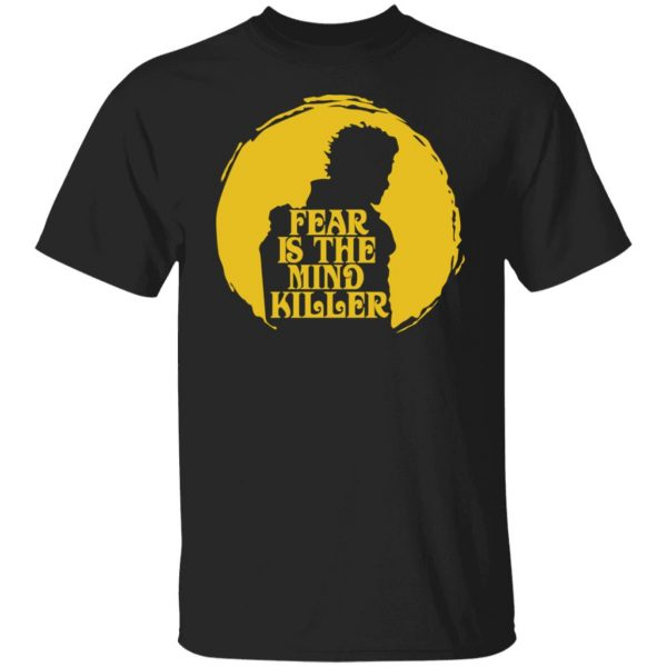 Fear Is The Mind Killer Dune T-Shirts, Hoodies, Sweatshirt Apparel 3