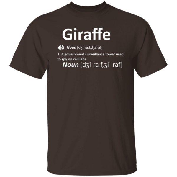 Giraffe Noun A Government Surveillance Tower Used To Spy On Civilians T-Shirts, Hoodies, Sweatshirt Apparel 4