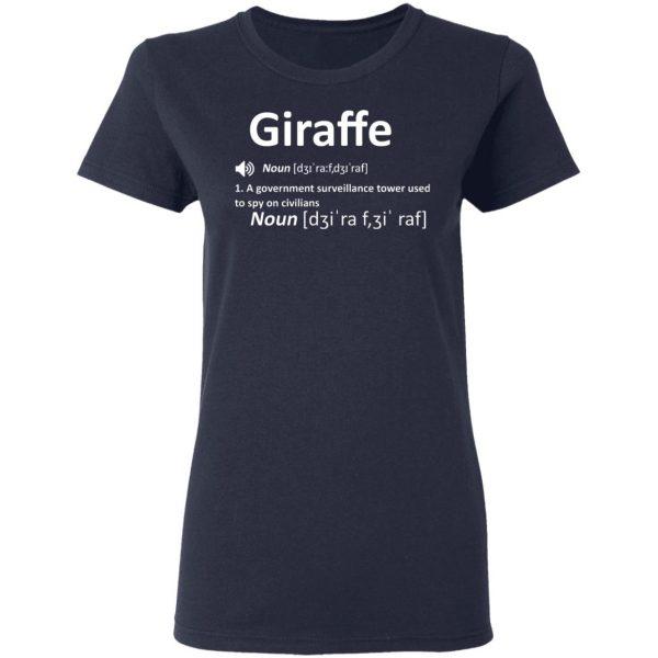 Giraffe Noun A Government Surveillance Tower Used To Spy On Civilians T-Shirts, Hoodies, Sweatshirt Apparel 8