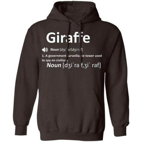 Giraffe Noun A Government Surveillance Tower Used To Spy On Civilians T-Shirts, Hoodies, Sweatshirt Apparel 11