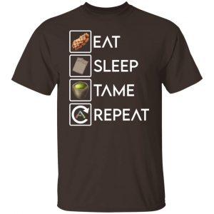 Eat Sleep Tame Repeat Ark Survival Evolved T-Shirts, Hoodies, Sweatshirt Apparel 2