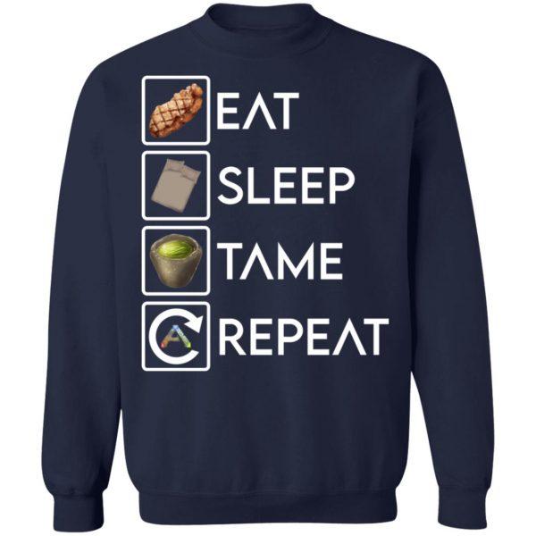 Eat Sleep Tame Repeat Ark Survival Evolved T-Shirts, Hoodies, Sweatshirt Apparel 14