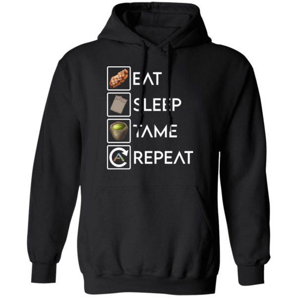 Eat Sleep Tame Repeat Ark Survival Evolved T-Shirts, Hoodies, Sweatshirt Apparel 9