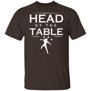 Head Of The Table Roman Reigns T-Shirts, Hoodies, Sweatshirt Apparel 2