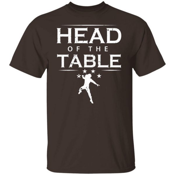 Head Of The Table Roman Reigns T-Shirts, Hoodies, Sweatshirt Apparel 4